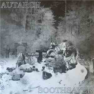 Autarch  / Soothsayer  - Autarch / Soothsayer download free