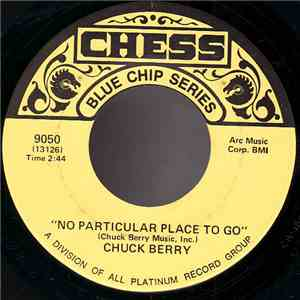 Chuck Berry - No Particular Place To Go / Thirty Days download free