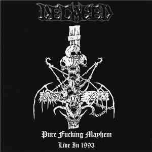 Decayed - Pure Fucking Mayhem – Live In 1993 download free