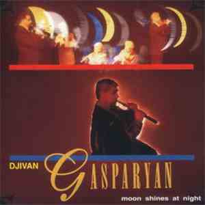 Djivan Gasparyan - Moon Shines At Night download free
