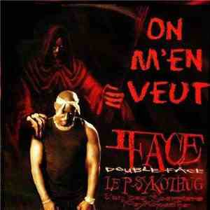 Double Face Le Psykothug - On M'En Veut download free