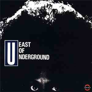 East Of Underground - East Of Underground download free