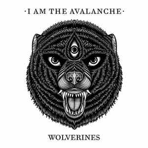 I Am The Avalanche - Wolverines download free