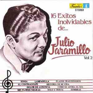 Julio Jaramillo - 16 Exitos Inolvidables Vol 2 download free