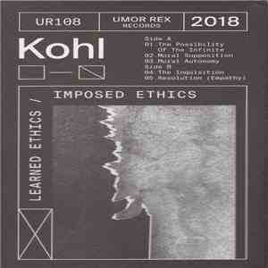 Kohl  - Learned Ethics / Imposed Ethics download free