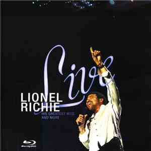 Lionel Richie - Live: His Greatest Hits And More download free