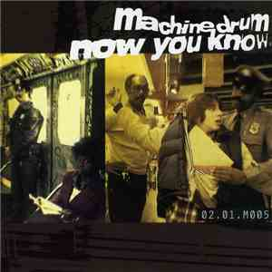 Machine Drum - Now You Know download free