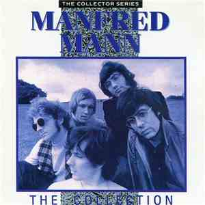Manfred Mann - The Collection download free