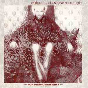 Mikael Erlandsson - The Gift download free