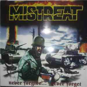 Mistreat - Never Forgive... Never Forget download free