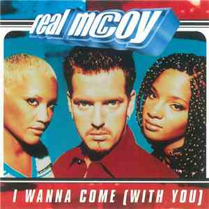 Real McCoy - I Wanna Come (With You) download free