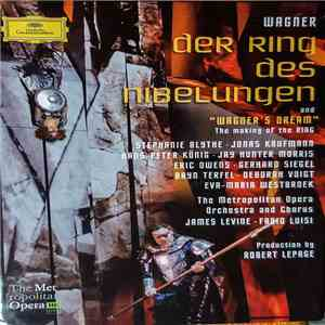 "Richard Wagner, The Metropolitan Opera Orchestra And Chorus, James Levine  · Fabio Luisi - Der Ring Des Nibelungen And ""Wagner's Dream"" - The Making Of The Ring download free"