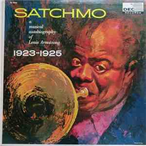 Satchmo  - Satchmo (A Musical Autobiography Of Louis Armstrong 1923-1925) download free