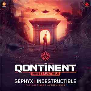 Sephyx - Indestructible (The Qontinent Anthem 2018) download free