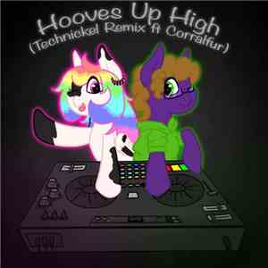 Silva Hound - Hooves Up High (Technickel Remix Ft. Corralfur) download free