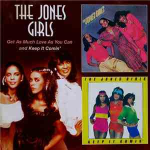 The Jones Girls - Get As Much Love As You Can / Keep It Comin' download free