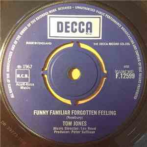 Tom Jones - Funny Familiar Forgotten Feeling download free