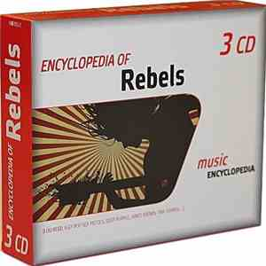 Various - Encyclopedia of Rebels (Lou Reed, Iggy Pop, Sex Pistols and more) download free