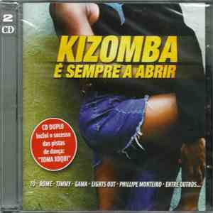 Various - Kizomba É Sempre A Abrir download free